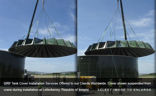 GRP Tank Cover Installation Services Offered to our Clients Worldwide. Cover shown suspended from crane during installation at Letterkenny, Republic of Ireland