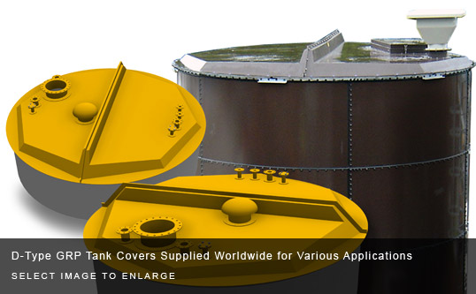 D-Type GRP Tank Covers Supplied Worldwide for Various Applications