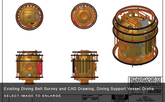 Existing Diving Bell Survey and CAD Drawing, Diving Support Vessel Orelia