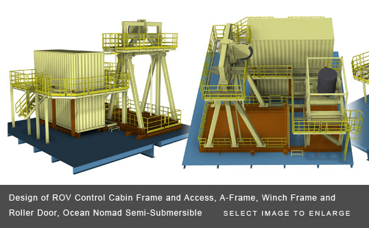 Complete Design Package and Fabrication Drawings for ROV Operations, Ocean Nomad Semi-Submersible