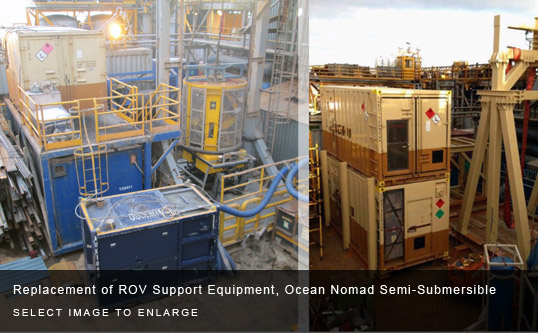 Replacement of ROV Support Equipment, Ocean Nomad Semi-Submersible
