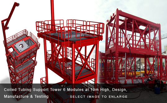 Coiled Tubing Support Tower 6 Modules at 19m High, Design, Manufacture & Testing
